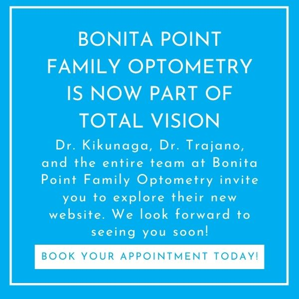 Bonita Point Family Optometry is now part of Total Vision